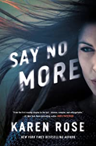 Say No More (Romantic Suspense #24; Sacramento #2)