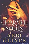 Charmed Souls by Abbi Glines