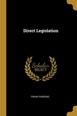Direct Legislation