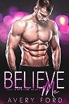 Believe Me (Love In New York, #2)