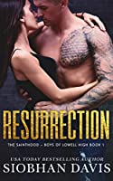 Resurrection  (The Sainthood - Boys of Lowell High #1)