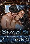 Snowed In: A Naughty Tale