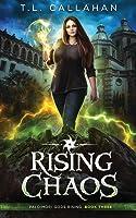 Rising Chaos: Paldimori Gods Rising Book 3