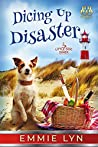 Dicing Up Disaster (Little Dog Diner #6)