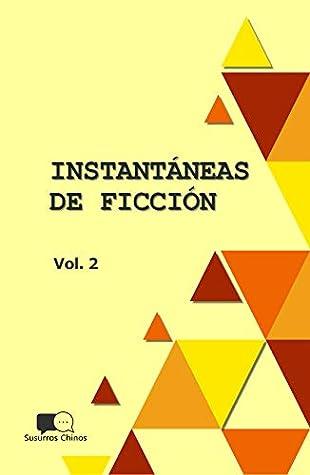 INSTANTANEAS DE FICCION - VOLUMEN 2: SELECCION DE MICROCUENTOS EN TRADUCCION