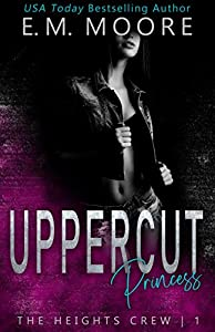 Uppercut Princess (The Heights Crew, #1)