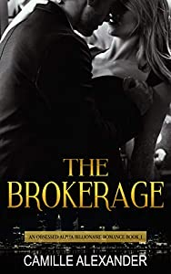 The Brokerage (An Obsessed Billionaire #1)