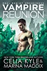 Vampire Reunion (Real Men of Othercross #4)