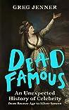 Dead Famous: An U...