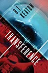 Transference by B.T. Keaton