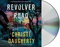 Revolver Road (Harper McClain, #3)