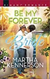 Be My Forever Bride (The Kingsleys of Texas #3)