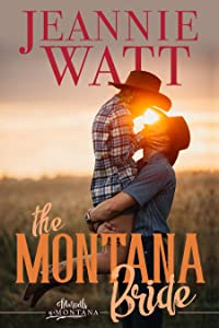 The Montana Bride (Marvells of Montana, #1)