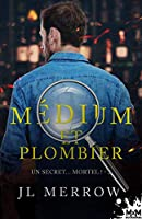 Un secret… mortel ! (Médium et plombier #3)
