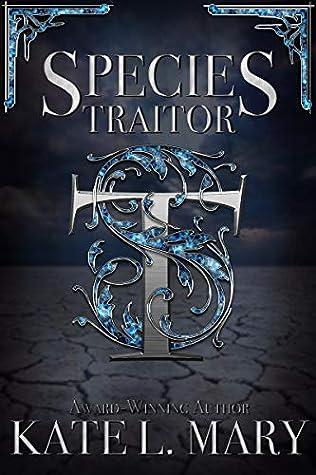 Species Traitor: A Science Fiction Dystopian Novel
