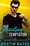 Resisting Temptation (Second Chance Lovers Book 6)