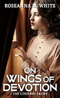 On Wings of Devotion (The Codebreakers, #2)