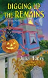 Digging Up the Remains (A Garden Squad Mystery #3)