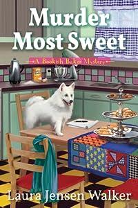 Murder Most Sweet   (A Bookish Baker Mystery #1)