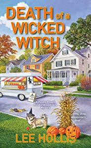 Death of a Wicked Witch (Hayley Powell Food and Cocktails Mystery #13)