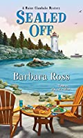 Sealed Off (A Maine Clambake Mystery, #8)