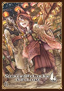 Somari and the Guardian of the Forest, Vol. 6