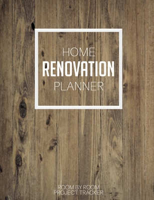 home renovation planner room by room room by room organizer