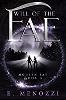 Will of the Fae (Modern Fae Book 3)