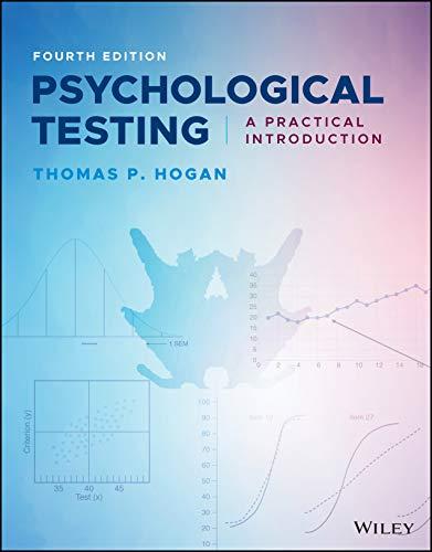 Psychological Testing: A Practical Introduction, 4th Edition Thomas P. Hogan