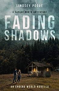 Fading Shadows (Savage North)