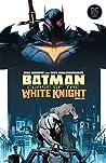 Batman: Curse of the White Knight #6