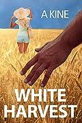White Harvest (Beyond the veil of Propaganda #1)
