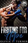 Fighting For Hope (Worth the Fight #1)