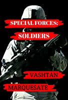 Special Forces - Soldiers (Special Forces, #1)