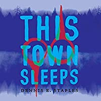 This Town Sleeps: A Novel