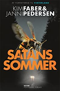 Satans sommer (Martin Juncker-krim, #2)