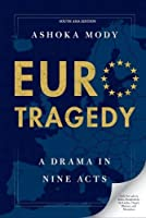 Euro Tragedy: A Drama in Nine Acts