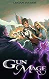 Gun Mage: Surviving a Post Apocalyptic Magic Earth (Gun Mage, #1)