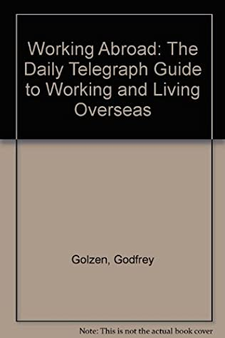 """Working abroad: The """"Daily Telegraph"""" guide to working and living overseas"""
