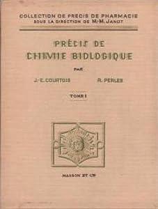 Précis de chimie biologique