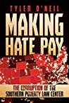 Making Hate Pay by Tyler O'Neil