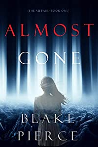 Almost Gone (The Au Pair #1)