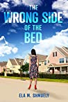 The Wrong Side of the Bed: A Novel