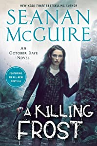 A Killing Frost (October Daye, #14)
