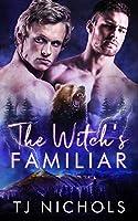 The Witch's Familiar (Familiar Mates #1)