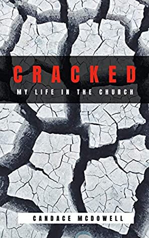 Cracked by Candace McDowell