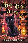 Black Magic Kitten (Familiar Kitten Mysteries Book 1)