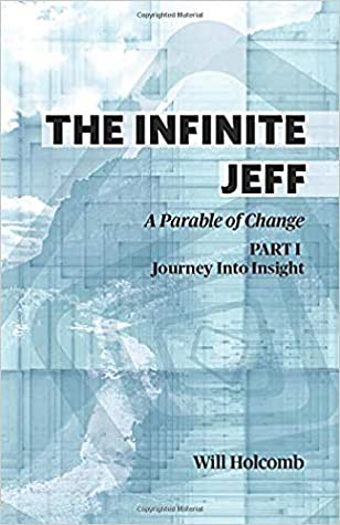 The Infinite Jeff: A Parable of Change (Part 1)