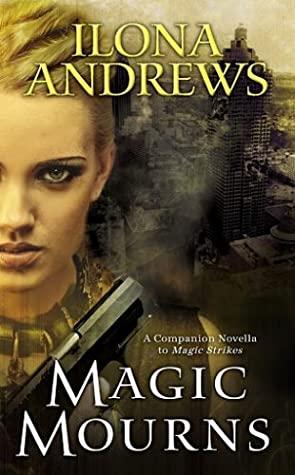 Magic Mourns (Kate Daniels, #3.5)