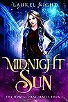 Midnight Sun (Mortal Heat, #1)